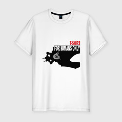 T-shirt for humans only 2