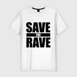 save the rave