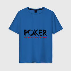 Poker Is Not A Crime
