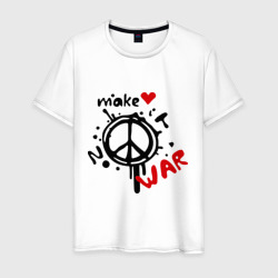 Peace. Make love not war