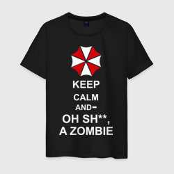 Keep calm and oh sh**, a zombie