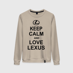 keep calm and love lexus