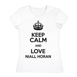 Keep calm and love Niall Horan