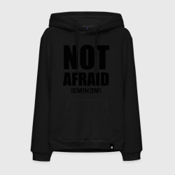 Not Afraid