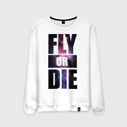 'Fly or die'