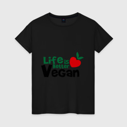 Vegan life is better