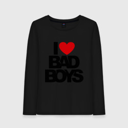 I love bad boy