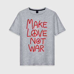 Фото Make Love Not War