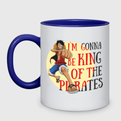 I`m gonna be king of the pirates