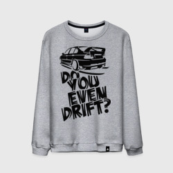 'Do you even drift'