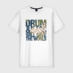 Drum&Bass Will Save The World