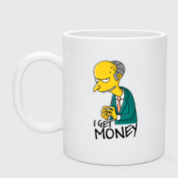 Mr Burns get money