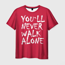 Фото YOU`LL NEVER WALK ALONE