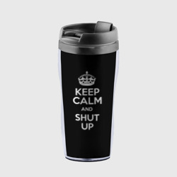 Купить Keep calm and shut up