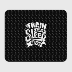 Train Eat Sleep Repeat