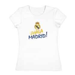 Real Madrid - i Hala Madrid !
