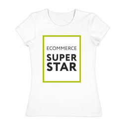 Ecommerce superstar