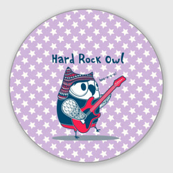 Hard rock owl