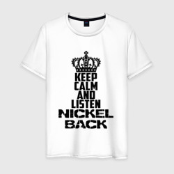 Keep calm and listen Nickelbac