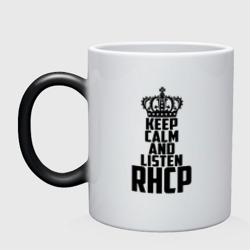 Keep calm and listen RHCP