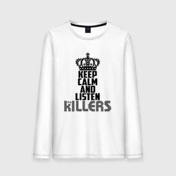 Keep calm and listen Killers