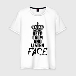 Keep calm and listen Face