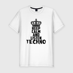 Keep calm and listen Techno