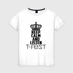 Keep calm and listen T-Fest