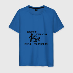 Don't touch my Saab