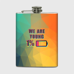 Фляга 'We are young'