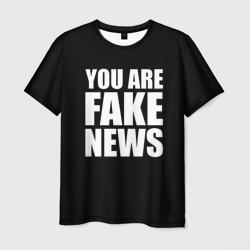 You are FAKE NEWS