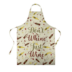 Don't whine, just wine