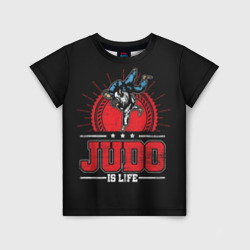 Judo is life