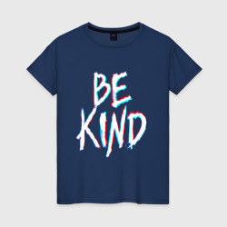 BE KIND GLITCH