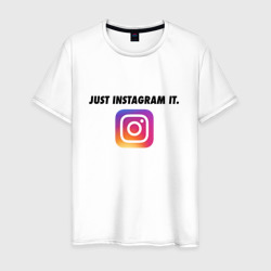 Just Instagram It