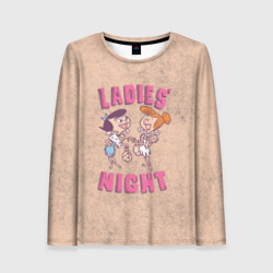 LADIES` NIGHT