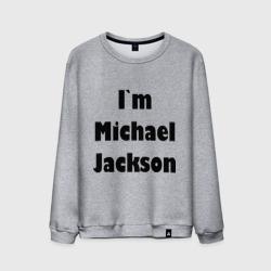 I'm Michael Jackson