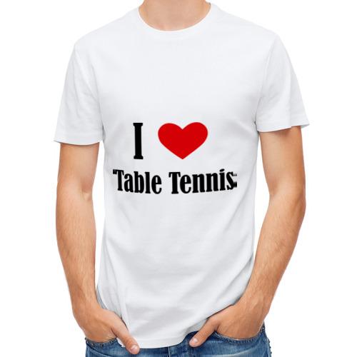 Мужская футболка полусинтетическая  Фото 01, Я люблю настольный теннис