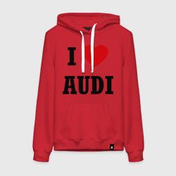 I love audi