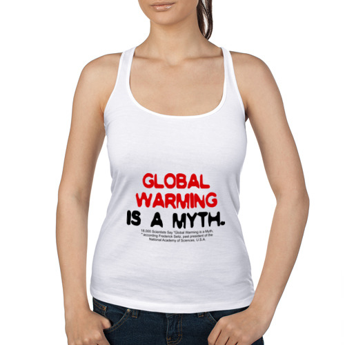 Женская майка борцовка  Фото 01, Глобальное потепление является мифом