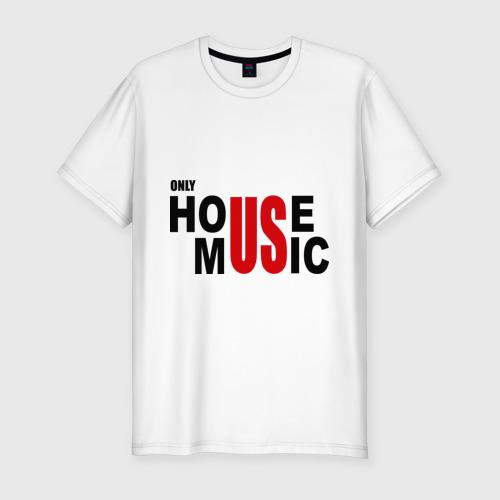 Мужская футболка премиум  Фото 01, Only house music