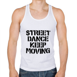 Street Dance Keep Moving
