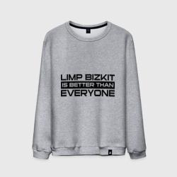 Limp Bizkit is better than Everyone