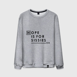 Hope is for sissies