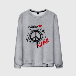 Peace. Make love not war
