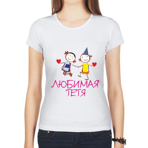 """Женская футболка синтетическая """"Любимая тетя"""" - 1"""