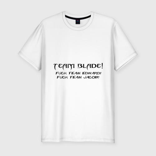 Team Blade! Fuck team Edward! Fuck Team Jacob!