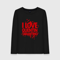 I love Quentin Tarantino