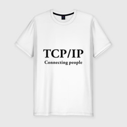 TCP/IP Connecting people