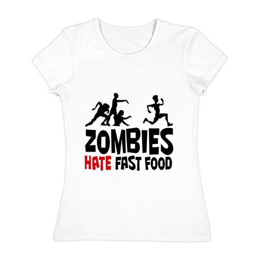 Женская футболка хлопок Zombies hate fast food
